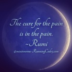 The answer to all pain and suffering lies in the pain and suffering itself.